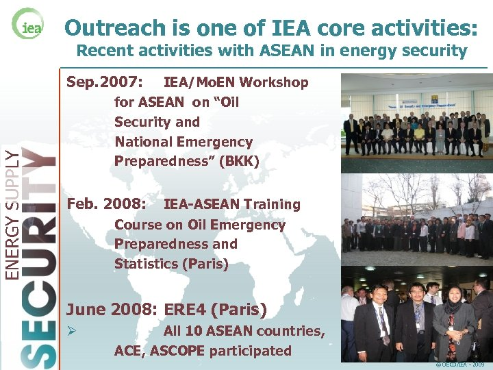 Outreach is one of IEA core activities: Recent activities with ASEAN in energy security
