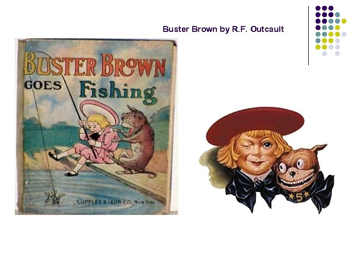 Buster Brown by R. F. Outcault
