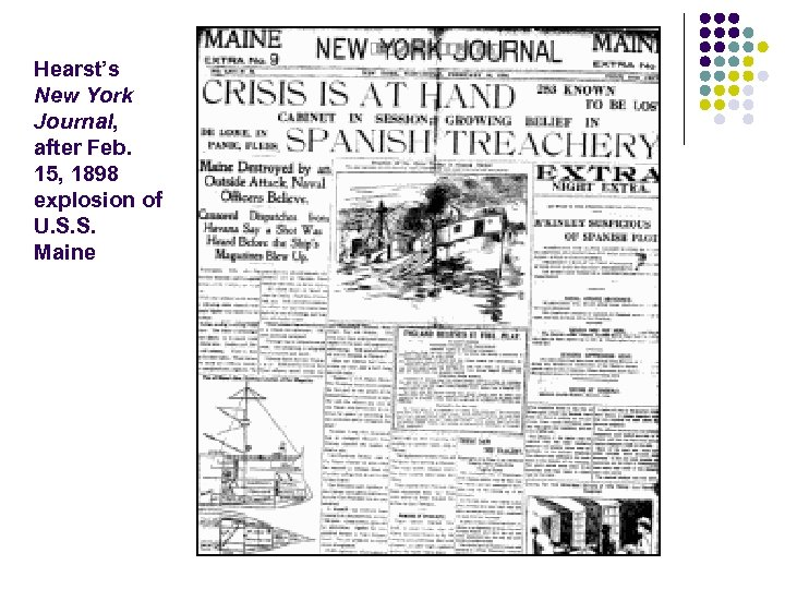 Hearst's New York Journal, after Feb. 15, 1898 explosion of U. S. S. Maine