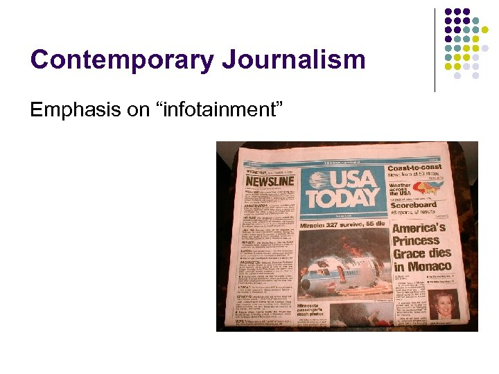 """Contemporary Journalism Emphasis on """"infotainment"""""""