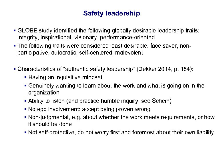17. 3. 2018 10 Safety leadership § GLOBE study identified the following globally desirable