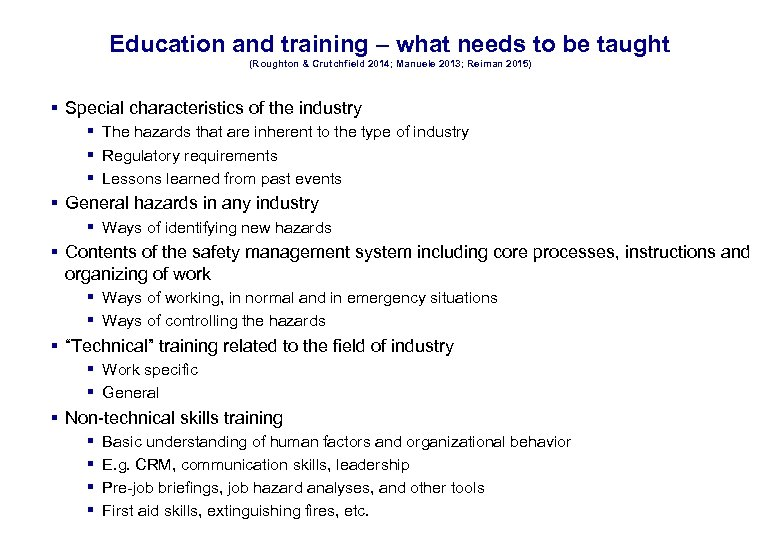 17. 3. 2018 30 Education and training – what needs to be taught (Roughton