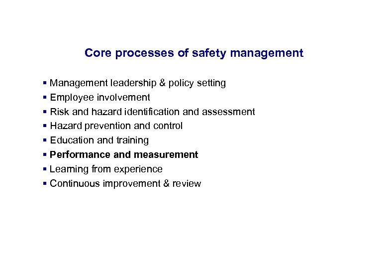 17. 3. 2018 Core processes of safety management § Management leadership & policy setting