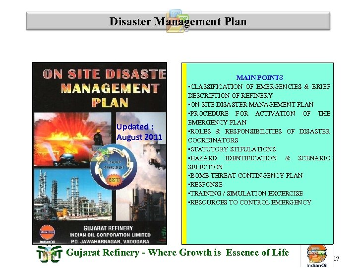 Disaster Management Plan MAIN POINTS Updated : August 2011 • CLASSIFICATION OF EMERGENCIES &