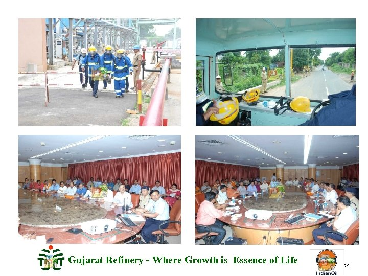 Gujarat Refinery - Where Growth is Essence of Life 35