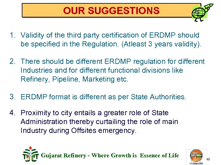 OUR SUGGESTIONS 1. Validity of the third party certification of ERDMP should be specified