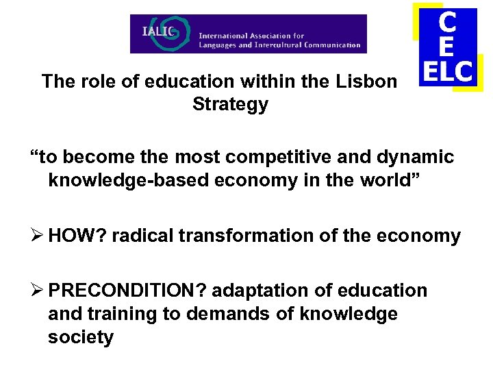 """The role of education within the Lisbon Strategy """"to become the most competitive and"""