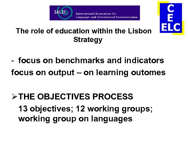 The role of education within the Lisbon Strategy - focus on benchmarks and indicators