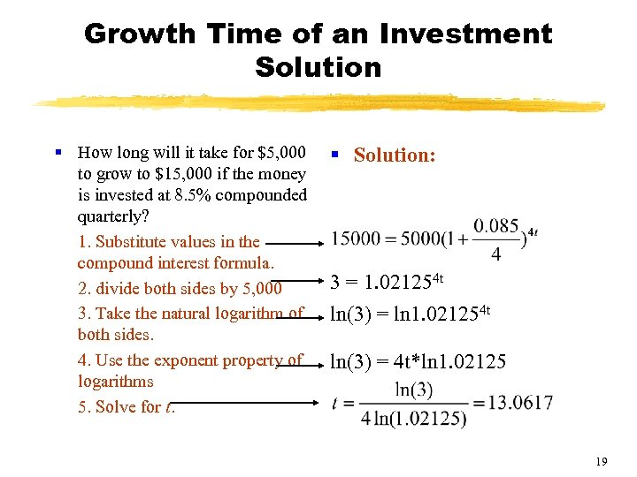 Growth Time of an Investment Solution § How long will it take for $5,