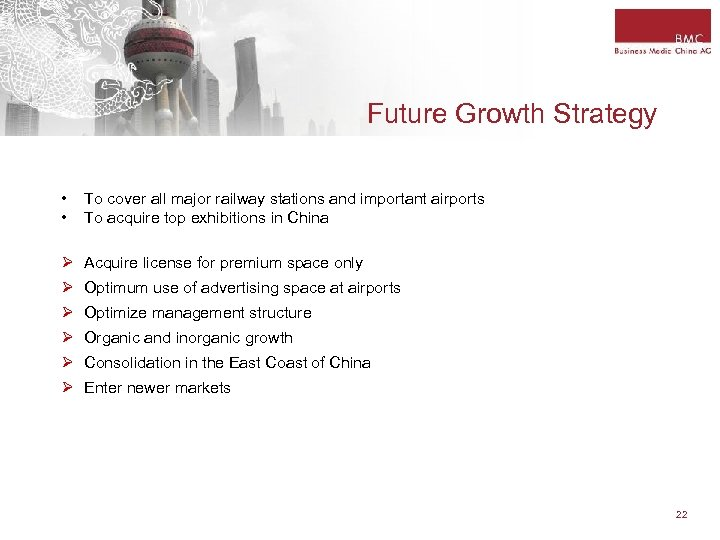 Future Growth Strategy • • To cover all major railway stations and important airports