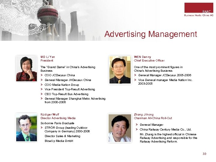 """Advertising Management MO Li Yan President WEN Denny Chief Executive Officer The """"Grand Dame"""""""