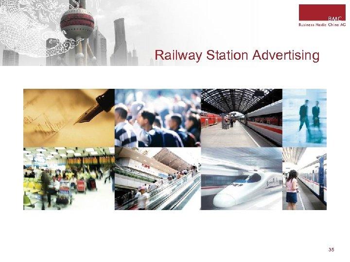Railway Station Advertising 35