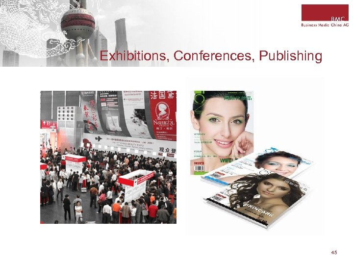 Exhibitions, Conferences, Publishing 45