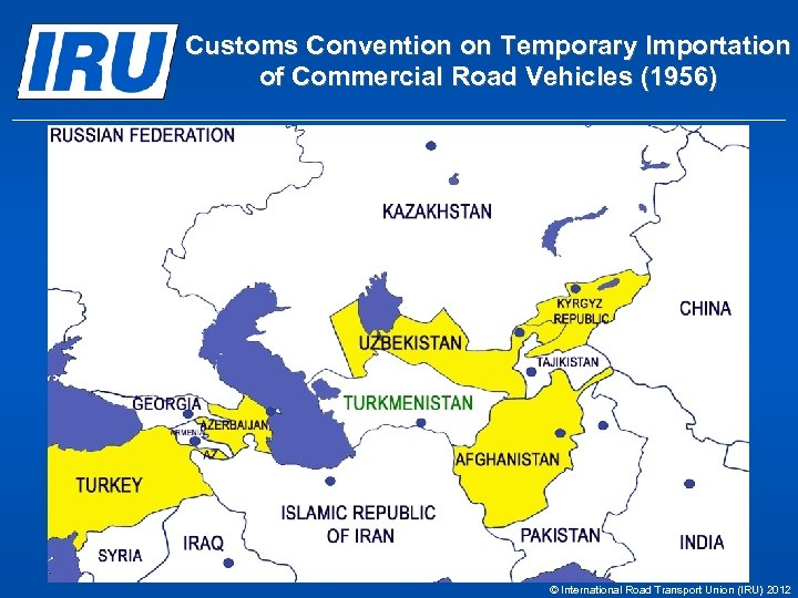 Customs Convention on Temporary Importation of Commercial Road Vehicles (1956) © International Road Transport