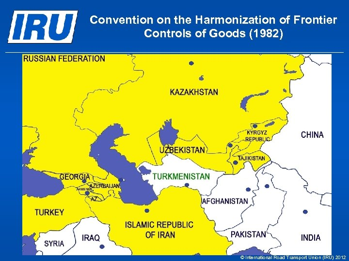Convention on the Harmonization of Frontier Controls of Goods (1982) © International Road Transport