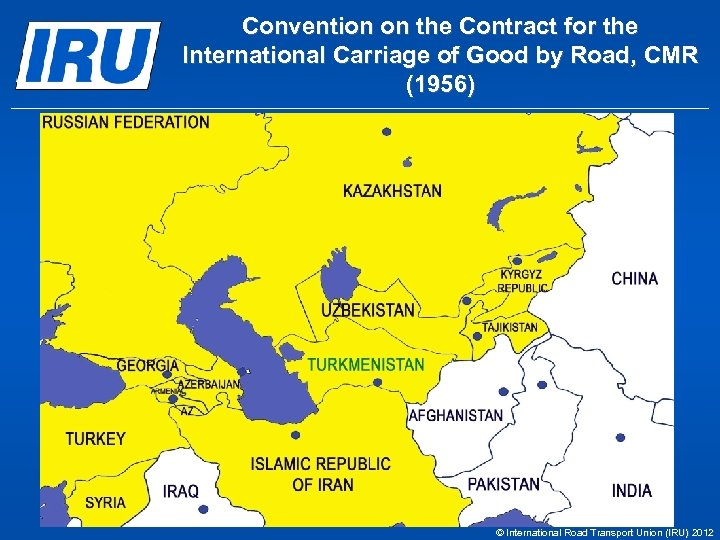 Convention on the Contract for the International Carriage of Good by Road, CMR (1956)