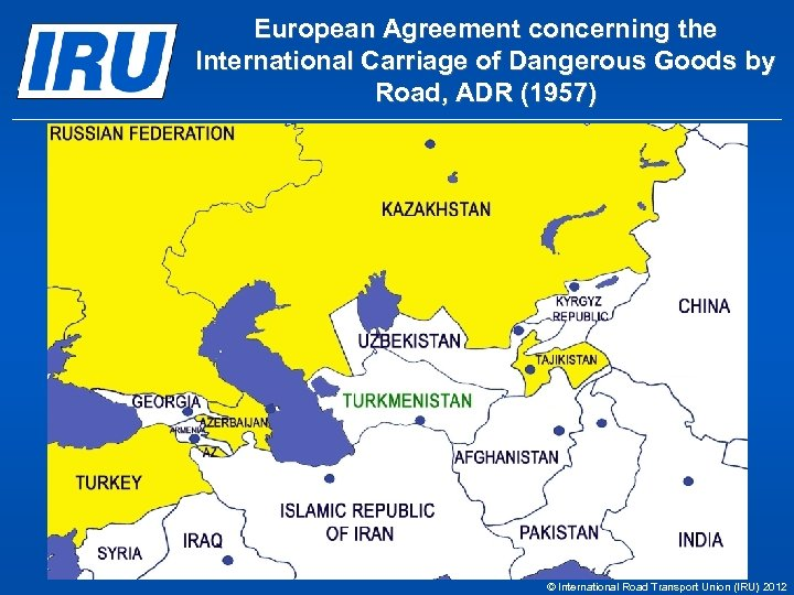 European Agreement concerning the International Carriage of Dangerous Goods by Road, ADR (1957) ©