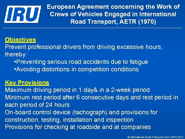 European Agreement concerning the Work of Crews of Vehicles Engaged in International Road Transport,