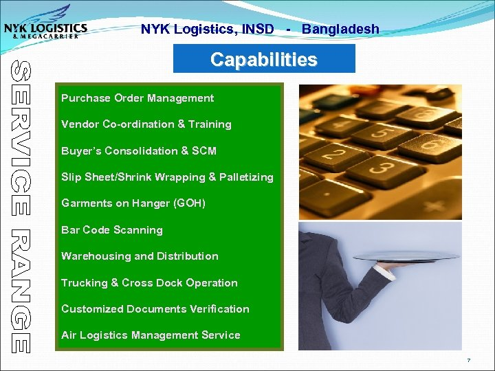 NYK Logistics, INSD - Bangladesh Capabilities Purchase Order Management Vendor Co-ordination & Training Buyer's