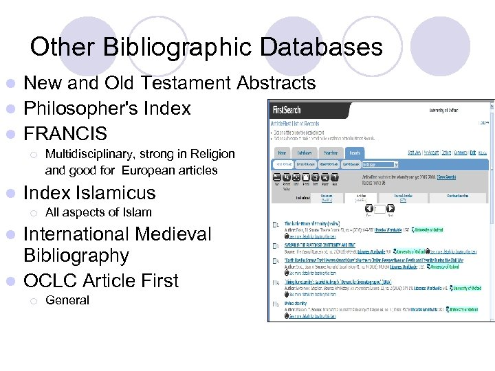 Other Bibliographic Databases New and Old Testament Abstracts l Philosopher's Index l FRANCIS l