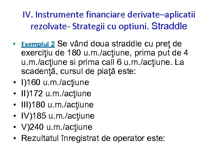 Strategii pe pietele instrumentelor financiare derivate