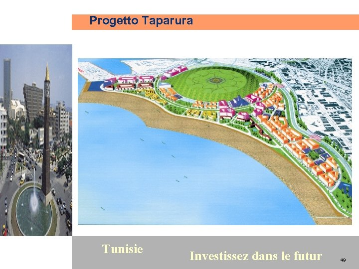 Progetto Taparura 49 Tunisie Investissez dans le futur 49