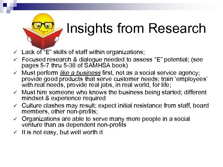 """Insights from Research ü ü ü ü Lack of """"E"""" skills of staff within"""