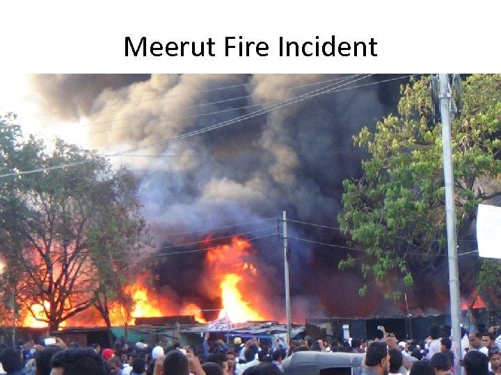 Meerut Fire Incident