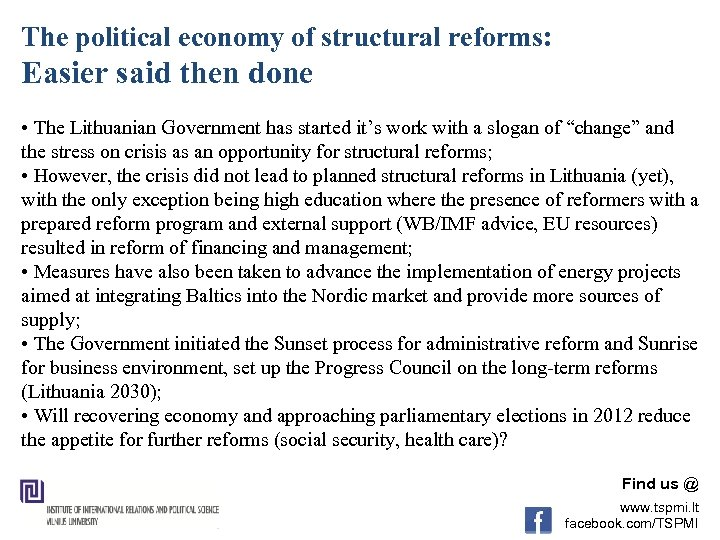 The political economy of structural reforms: Easier said then done • The Lithuanian Government