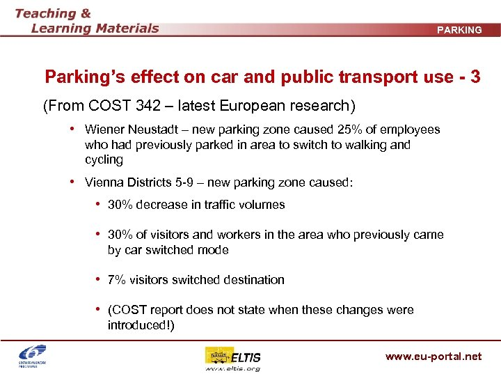 PARKING Parking's effect on car and public transport use - 3 (From COST 342
