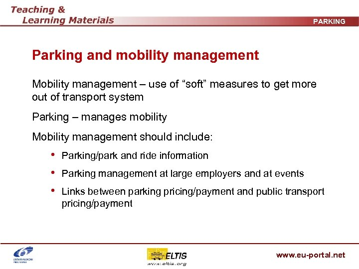"""PARKING Parking and mobility management Mobility management – use of """"soft"""" measures to get"""