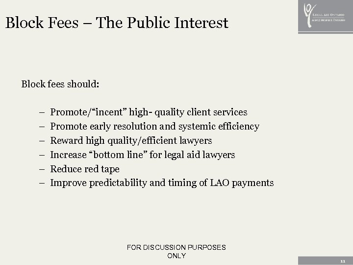 "Block Fees – The Public Interest Block fees should: – – – Promote/""incent"" high-"