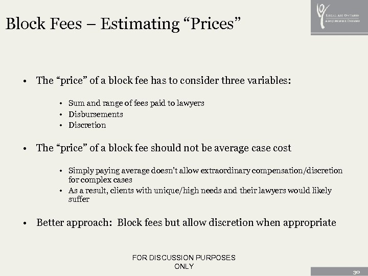 "Block Fees – Estimating ""Prices"" • The ""price"" of a block fee has to"