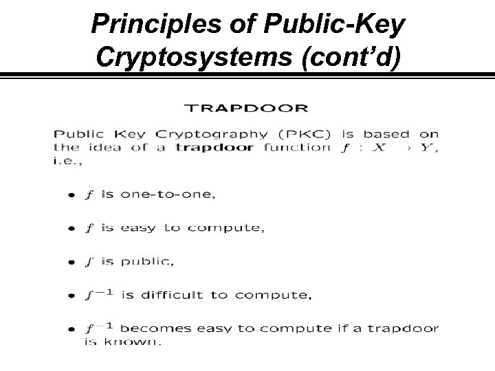 Principles of Public-Key Cryptosystems (cont'd)