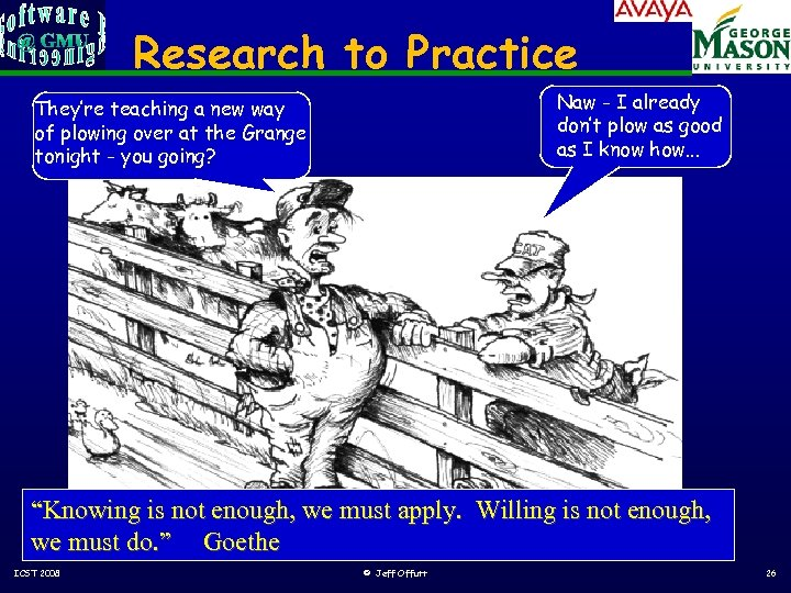 Research to Practice Naw - I already don't plow as good as I know