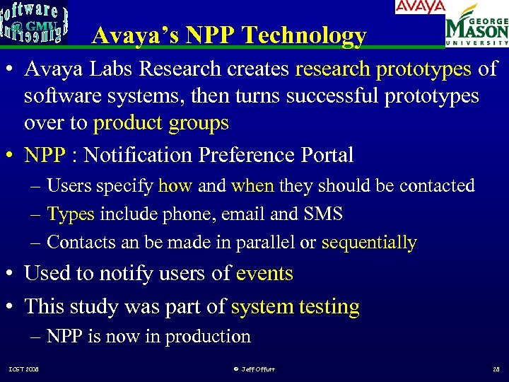 Avaya's NPP Technology • Avaya Labs Research creates research prototypes of software systems, then