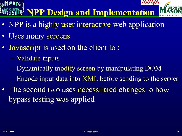 NPP Design and Implementation • NPP is a highly user interactive web application •