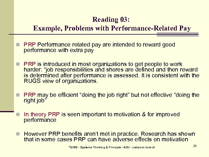 Reading 03: Example, Problems with Performance-Related Pay n PRP Performance related pay are intended