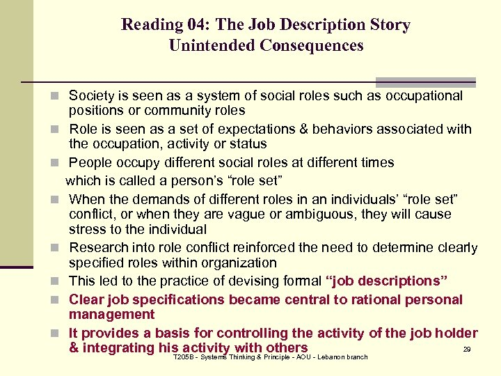 Reading 04: The Job Description Story Unintended Consequences n Society is seen as a