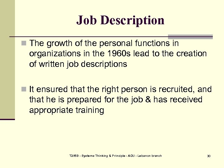 Job Description n The growth of the personal functions in organizations in the 1960