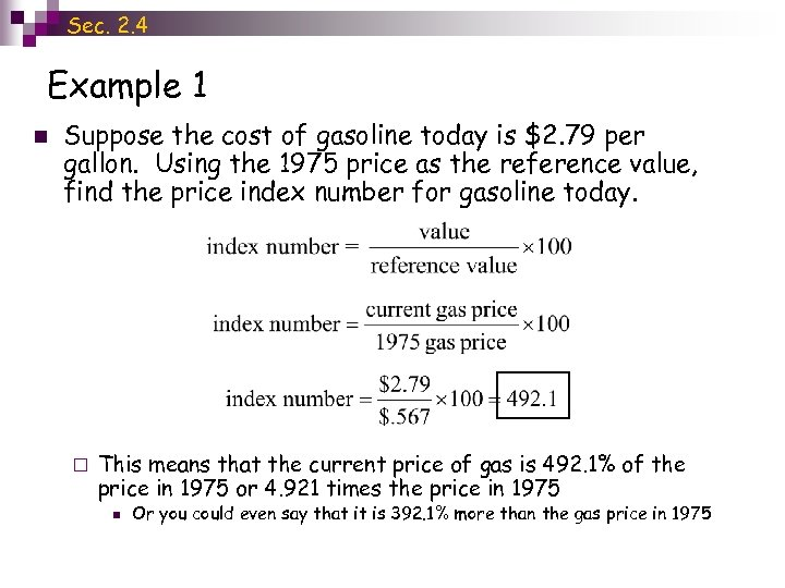 Sec. 2. 4 Example 1 n Suppose the cost of gasoline today is $2.