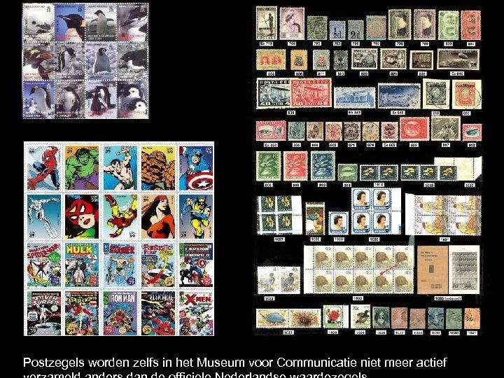 Postzegels worden zelfs in het Museum voor Communicatie niet meer actief