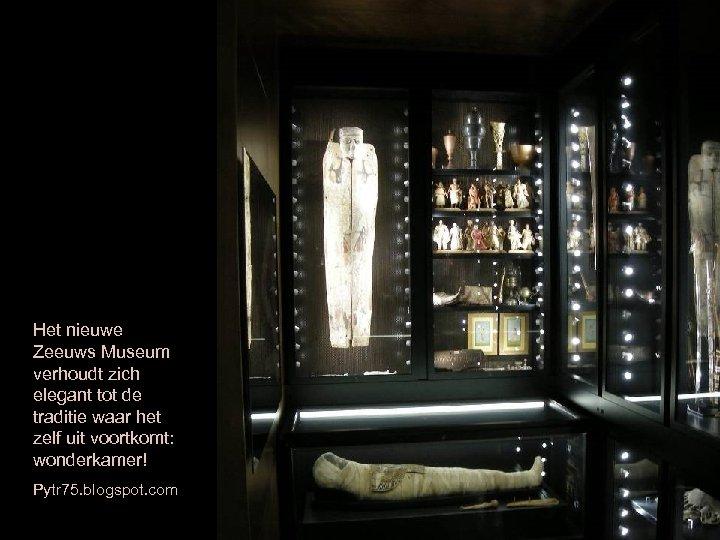 Het nieuwe Zeeuws Museum verhoudt zich elegant tot de traditie waar het zelf uit
