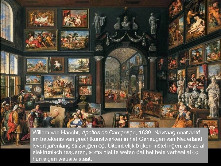 Willem van Haecht, Apelles en Campaspe, 1630. Navraag naar aard en betekenis van prachtkunstwerken