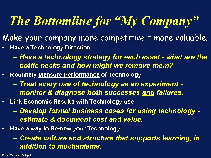 """The Bottomline for """"My Company"""" Make your company more competitive = more valuable. •"""