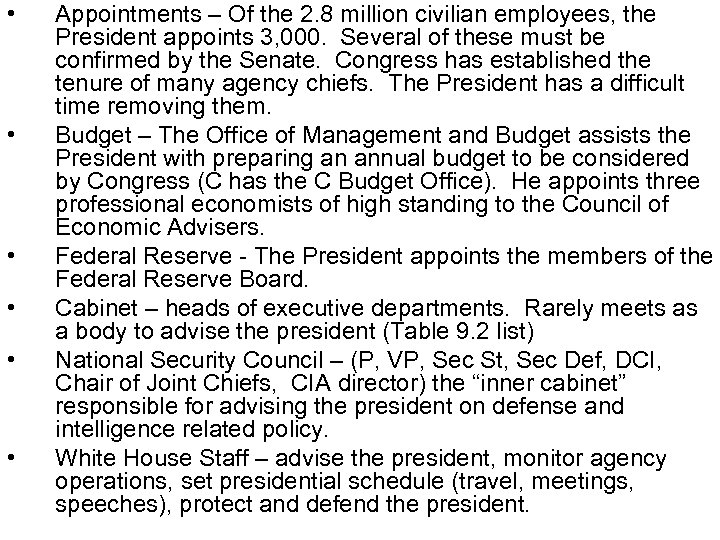 • • • Appointments – Of the 2. 8 million civilian employees, the