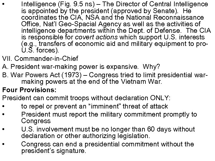 • Intelligence (Fig. 9. 5 ns) – The Director of Central Intelligence is