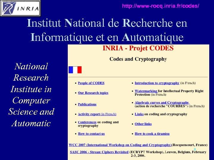http: //www-rocq. inria. fr/codes/ Institut National de Recherche en Informatique et en Automatique National