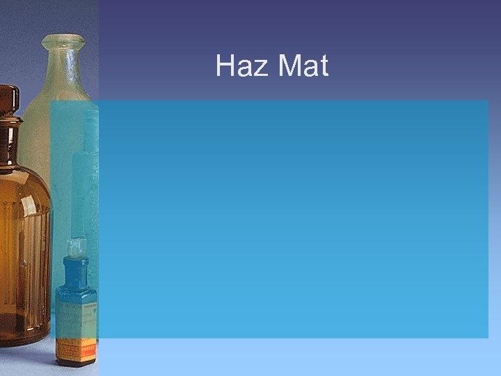 Haz Mat