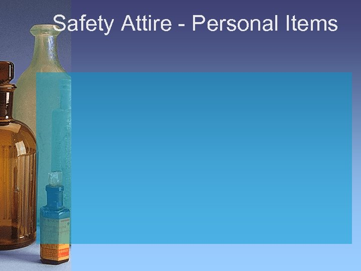 Safety Attire - Personal Items